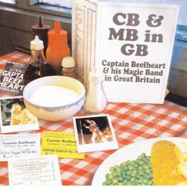 CB & MB in GB (Live In GB 1970 - 1980) - Captain Beefheart