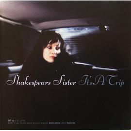 It's A Trip - Shakespear's Sister