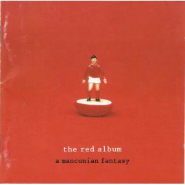 The Red Album : A Mancunian Fantasy - Various Production