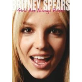 GIRLS ARE  ALWAYS RIGHT - BRITNEY SPEARS