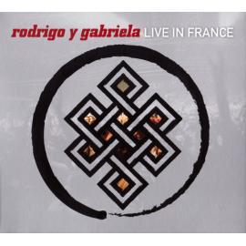 Live In France - Rodrigo Y Gabriela