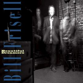 Beautiful Dreamers - Bill Frisell