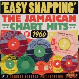Easy Snapping The Jamaican Chart Hits Of 1960 - Various Production