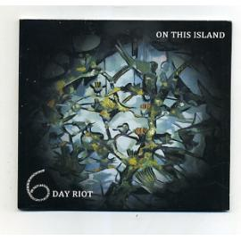 On This Island - 6 Day Riot