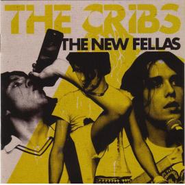 The New Fellas - The Cribs