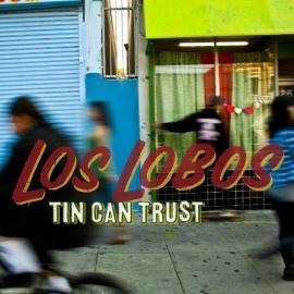 Tin Can Trust - Los Lobos