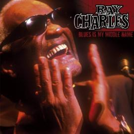Blues Is My Middle Name - Ray Charles