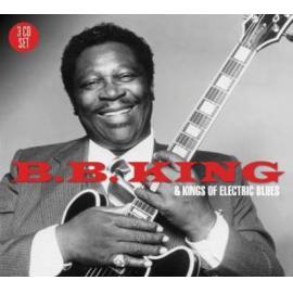 B.B. King And Kings Of Electric Blues - B.B. King