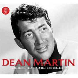 The Absolutely Essential 3 CD Collection - Dean Martin