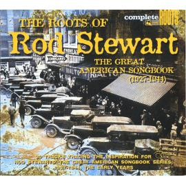 The Roots Of Rod Stewart (The Great American Songbook (1927-1944)) - Various Production