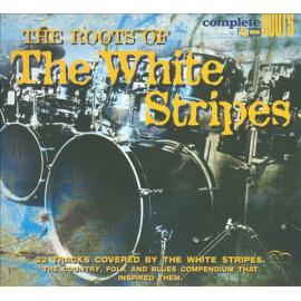 The Roots Of The White Stripes - Various Production