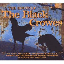 The Roots Of The Black Crowes - Various Production