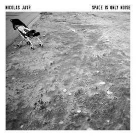 Space Is Only Noise - Nicolas Jaar