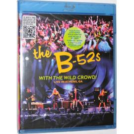 With The Wild Crowd! (Live In Athens, GA) - The B-52's