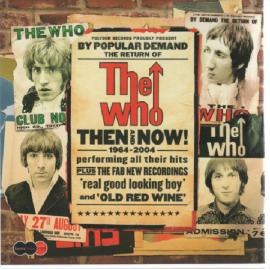 Then And Now - The Who