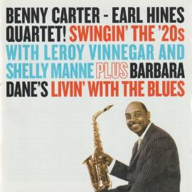 Swingin' The '20s / Living' With The Blues - Benny Carter