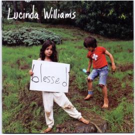 Blessed - Lucinda Williams