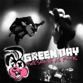 Awesome As F**k - Green Day