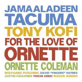 For The Love Of Ornette - Jamaaladeen Tacuma