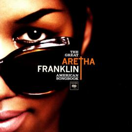 The Great American Songbook - Aretha Franklin