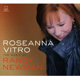 The Music Of Randy Newman  - Roseanna Vitro