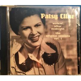 Walkin' After Midnight The Original Sessions Vol. 1 - Patsy Cline