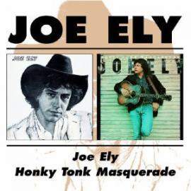 Joe Ely / Honky Tonk Masquerade - Joe Ely