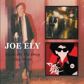 Down On The Drag/Live Shots - Joe Ely