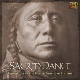 Sacred Dance (Pow Wows Of The Native American Indians) - Various Production