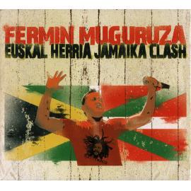 Euskal Herria Jamaika Clash - Fermin Muguruza