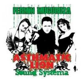 ASTHMATIC LION SOUND.. - Fermin Muguruza