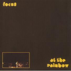 At The Rainbow - Focus
