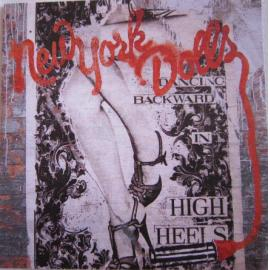 Dancing Backward In High Heels - New York Dolls