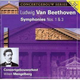 Symphonies Nos. 1 & 3 - Ludwig van Beethoven