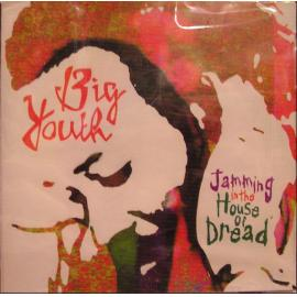 Jamming In The House Of Dread - Big Youth
