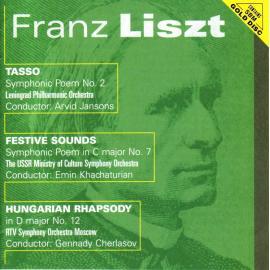 Tasso / Festive Sounds / Hungarian Rhapsody - Franz Liszt