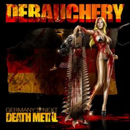 Germany's Next Death Metal - Debauchery