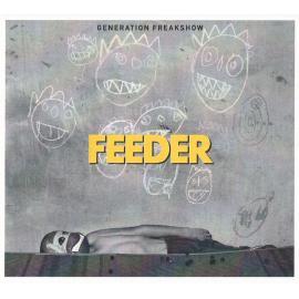 Generation Freakshow - Feeder