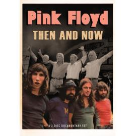 THEN AND NOW - Pink Floyd