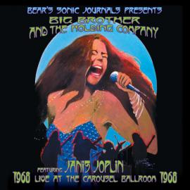 Live At The Carousel Ballroom 1968 - Big Brother & The Holding Company