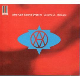 Volume 2: Release - Afro Celt Sound System