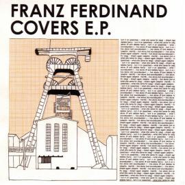 Franz Ferdinand Covers E.P. - Franz Ferdinand