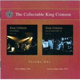 The Collectable King Crimson Volume One (Live In Mainz, 1974 / Live In Asbury Park, 1974) - King Crimson