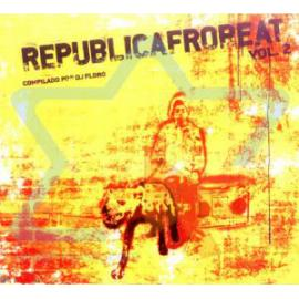 Republicafrobeat Vol. 2 - Compilado Por DJ Floro - Various Production
