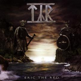 Eric The Red - Týr