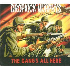 The Gang's All Here - Dropkick Murphys