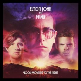 Good Morning To The Night - Elton John