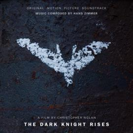 The Dark Knight Rises (Original Motion Picture Soundtrack) - Hans Zimmer