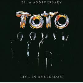 25th Anniversary (Live In Amsterdam) - Toto