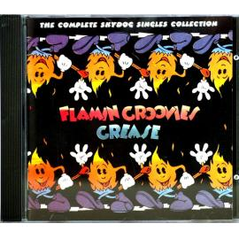 Grease (The Complete Skydog Singles Collection) - The Flamin' Groovies